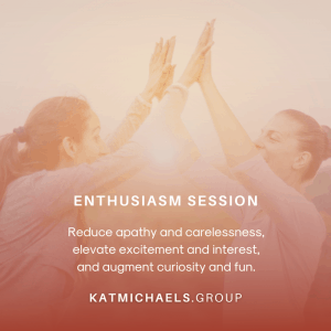 enthusiasm session