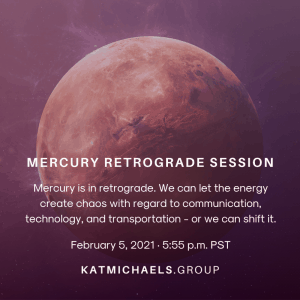 Mercury retrograde session