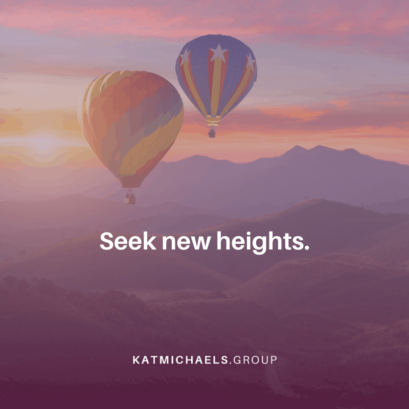 seek new heights